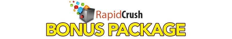 Rapid Crush Bonus Package