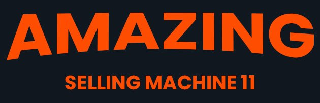 Amazing Selling Machine 11